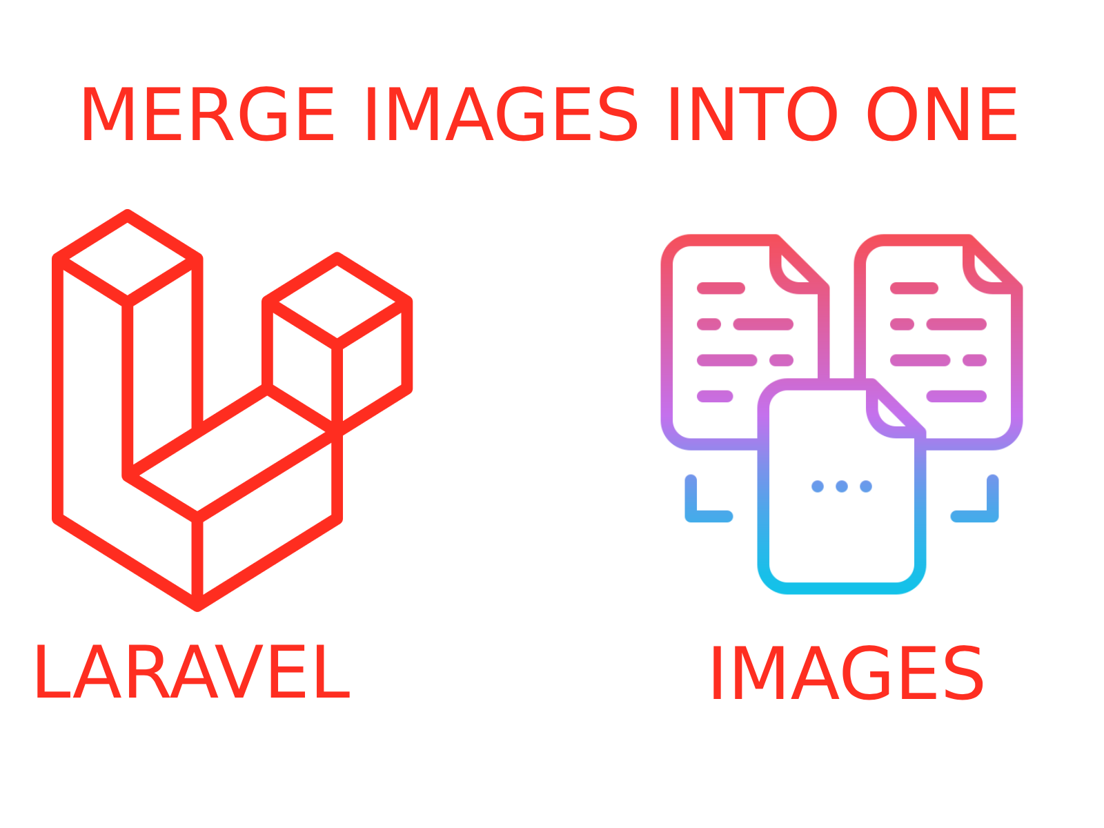 MERGE MULTIPLE IMAGES INTO ONE IN LARAVEL